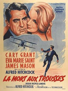 "This is the rare French version of the North By Northwest Movie Poster. It measures 27 x 40 inches. The title literally translates: ""The North By Northwest"" It features the famous crop-duster scene, Cary Grant Eva Marie Saint. Poster is i. Old Movie Posters, Classic Movie Posters, Cinema Posters, Movie Poster Art, Classic Movies, Alfred Hitchcock, Hitchcock Film, North By Northwest, Metro Goldwyn Mayer"