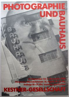 Photography and Bauhaus Exhibition. Printed for exhibition in Hannover. Good condition, folds and creases.. Germany, 1986, designed by Kurt Kranz and Kurt Schmidt, 1986