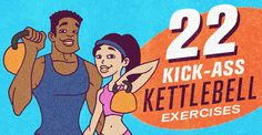 Kettle ball exercises are a great all-around workout.