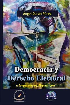 LIBROS EN DERECHO: DEMOCRACIA Y DERECHO ELECTORAL