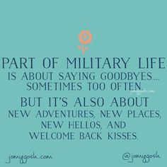 Part of military life is about saying goodbyes, sometimes too often...