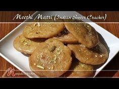 Meethi Matri (Indian Sweet Cracker) - Manjula's Kitchen - Indian Vegetarian Recipes