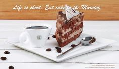 Life is short: Eat cake in the morning Life Is Short, Eat Cake, Breakfast, Desserts, Food, Morning Coffee, Tailgate Desserts, Deserts, Eten