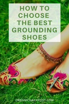 One of the most effective ways to undergo grounding (also known as earthing) without having to make a conscious effort to do so is by wearing grounding shoes. Grounding shoes, otherwise known as earthing shoes, can help promote the transfer of electrical charges from your body to the earth, and vice versa. Here are the best grounding shoes reviewed #grounding #earting #groundingshoes #earthingshoes #naturalliving