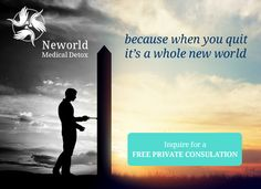 Residential Medical Detox  Addiction Treatment Centre  when you quit, it�s a whole new world�