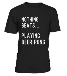 """# Nothing Beats Beer Pong Shirts Gifts Players Play Beer Pong. .  Special Offer, not available in shops      Comes in a variety of styles and colours      Buy yours now before it is too late!      Secured payment via Visa / Mastercard / Amex / PayPal      How to place an order            Choose the model from the drop-down menu      Click on """"Buy it now""""      Choose the size and the quantity      Add your delivery address and bank details      And that's it!      Tags: Gifts for beer pong…"""