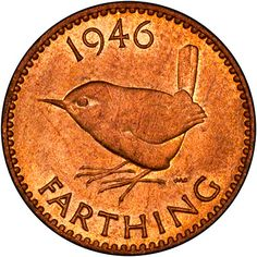 The British coin, the farthing, in use in Britain since the 13th century, ceased to be legal tender at midnight on this day 31st December, 1960
