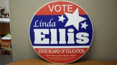 A unique round political sign for Linda Ellis Printed by Houston Sign Company. Political Yard Signs, Political Logos, Political Campaign, Campaign Signs, Campaign Logo, Brand Purpose, Sign Company, Sign Design, Red And Blue