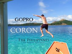 Coron Palawan GoPro Video - Footage on the most amazing island in the world. We found absolute paradise. Coron Palawan, Gopro Video, High Tide, Philippines Travel, Tropical Vibes, Beach Holiday, Video Footage, Cool Places To Visit, Letting Go