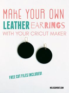 Cut real leather on your Cricut without ruining your MAT! This Cricut project is great for beginners. An easy tutorial for using leather and creating easy Cricut projects. Cricut Projects To Sell, Cricut Craft, Cricut Tutorials, Diy Projects, Big Earrings, Circle Earrings, Diy Leather Earrings, Leather Jewelry, Earring Hole