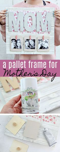 7cf72d9ab63 Creative Mother s Day Gift - DIY Pallet Picture Frame