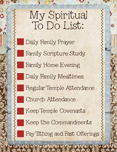 Prepared NOT Scared!: Spiritual To-Do List (Goal: Increasing Spirituality from the September 2013 VT Message)