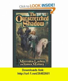 The Outstretched Shadow  The Obsidian Trilogy Book One (Obsidian Trilogy) Mercedes Lackey, James Mallory , ISBN-10: 0765302195  ,  , ASIN: B000C9WY08 , tutorials , pdf , ebook , torrent , downloads , rapidshare , filesonic , hotfile , megaupload , fileserve