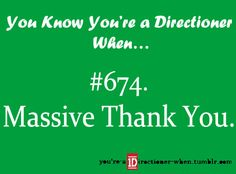 thats how I thank people, cause its not a thank you until its massive!