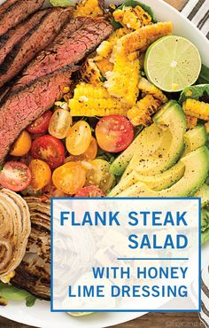 This Mexican Grilled Flank Steak Salad with Honey Lime Dressing has a smoky spiced grilled flank steak, charred corn, grilled onions, creamy avocado and a zingy honey lime dressing. Quick to make inside on the stove or outside on the grill! Flank Steak Salad, Flank Steak Recipes, Steak Sides, Steak Side Dishes, Honey Lime Dressing, Simple Salads, Keto Recipes, Healthy Recipes, Summer Side Dishes