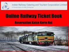 Online railway reservation kaise kiya jata hai. How to book e-ticket from irctc.co.in, Railway ticket for general and tatkal by website and android, ios app