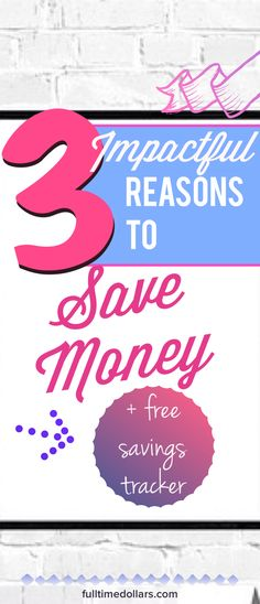 These days it's easy to put off the inevitable – getting older, having to make the hard decisions, saving money – adulting? But hey, if you don't manage your life and finances, who else is going to do it? | Save money | Reasons to save money | Money management | Frugal living | Free savings tracker |