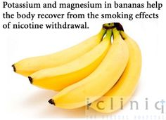 Potassium and magnesium in bananas #help the #body recover from the #smoking effects of nicotine withdrawal.