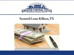 Texas Federal Credit Union provides secured loans in Killeen, TX ...