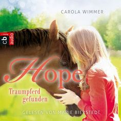 Lesendes Katzenpersonal: [Rezension] Carola Wimmer - Hope: Traumpferd gefun...