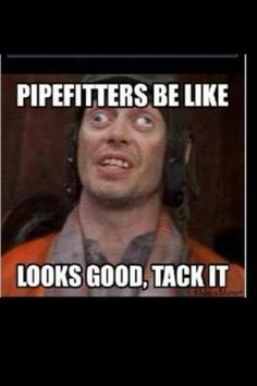 """Steve Buscemi's eyes """"there gonna stick, stupid! Welding Memes, Welding Funny, Welding Rigs, Welding Trucks, Pipe Welding, Welder Humor, Mechanic Humor, Electrician Humor, Buscemi Eyes"""
