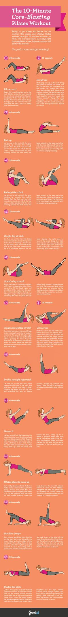 The 10-Minute Core-Blasting Pilates Workout [Infographic] This looks like what I have done following Mari Winsdor, and it really works your core!