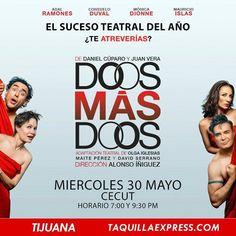 El suceso teatral del año el próximo 30 de mayo en el Centro Cultural Tijuana - CECUT!  Suena bastante bien... vamos!