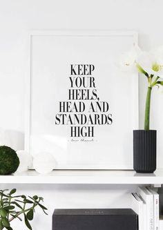 Keep Your Heels, Head & Standards High - Coco Chanel Quote - Black and White - Inspiring Typography Print - Quotes - Fashion
