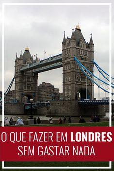 Atrações gratuitas em Londres, o que fazer em Londres, Inglaterra, Europa, eurotrip, mochilão, Reino Unido, UK, viagem, travel