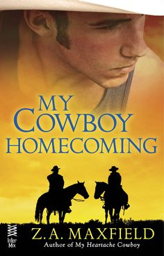 Z. A. Maxfield - My Cowboy Homecoming