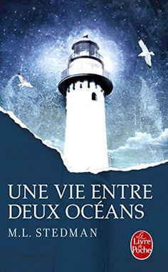 Une vie entre deux océans par M.L. Stedman ++
