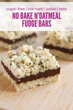 Keto No Bake N'oatmeal Fudge Bars (low-carb, grain-free, no sugar, paleo, vegan and nut-free) (Healthful Pursuit) Low Carb Sweets, Low Carb Desserts, Low Carb Recipes, Dessert Recipes, Fudge Recipes, Healthy Recipes, Dessert Ideas, Vegetarian Recipes, Oatmeal Fudge Bars