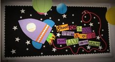 """For the Moon Motivational Space Themed Bulletin Board Idea bulletin board: """"Shoot for the moon. Even if you miss, you'll be among the stars .""""bulletin board: """"Shoot for the moon. Even if you miss, you'll be among the stars . Space Theme Classroom, Classroom Door, Classroom Design, Classroom Displays, Classroom Organization, Classroom Ideas, Science Classroom, Classroom Management, School Displays"""