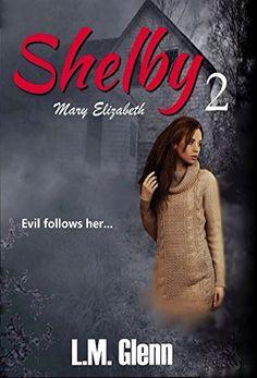 Shelby: Mary Elizabeth by Kelly Hartigan https://smile.amazon.com/dp/B01LWVN4WB/ref=cm_sw_r_pi_dp_x_uF92xbEM7G0EY
