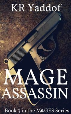 Book 3 in the MAGES urban fantasy series
