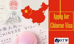 WANT TO VISIT CHINA? APPLY HERE FOR CHINESE VISA Chinese Visa, Visit China, How To Apply
