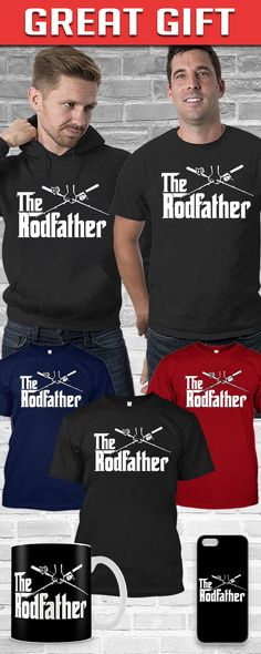 The Rod Father Shirt! Click The Image To Buy It Now or Tag Someone You Want To Buy This For. #fishing