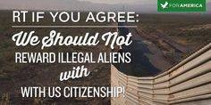 Washington continues to ignore the majority of Americans who oppose rewarding illegal aliens with U.S. citizenship. pic.twitter.com/S5TGmFh3q3