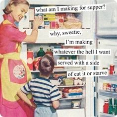 I hate making supper...everyone wants to eat but no one will tell me what they want!!!!!
