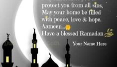 Type Your Name on Ramadan Masjid Greeting - Dumbo's Diary Greetings Ramadan Wishes, All Sins, Your Name, Eid Mubarak, First Love, Reflection, Blessed, Names, Peace