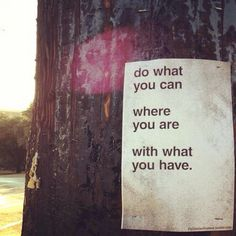 Do what you can #quotes