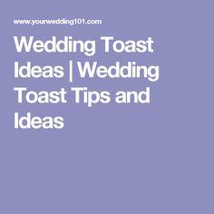 Wedding Toast Ideas Tips And