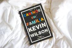 Melina Souza - Serendipity <3  Resenha de Guilherme de souza <3  http://melinasouza.com/2015/02/11/caninos-em-familia-kevin-wilson/  #Books  #Serendipity  #Melina Souza