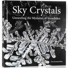Don Komarechka's images of snowflakes are simply stunning!  I listened to Martin Bailey's podcast (show 406) and heard Don describe how he self-published this book.  I now have an idea in mind for a book..... what an inspiration!