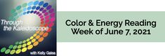 Your Color of the Week and energy reading for the week of June 7, 2021. Let's extend our beautiful friendship with Spirit to ourselves & others.