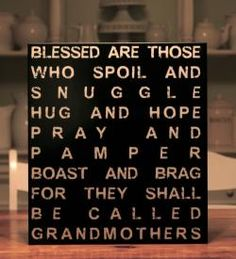Blessed Are Those Grandparents: Thinking this would be a great gift for my parents for Christmas this year. Great Quotes, Quotes To Live By, Me Quotes, Inspirational Quotes, Blessed Quotes, Family Quotes, Quotable Quotes, Qoutes, Motivational