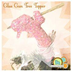 How to make a glue gun Christmas tree topper -  tutorial