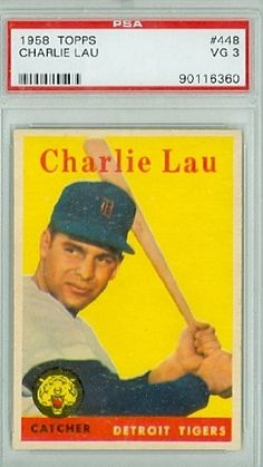 1958 Topps Baseball 448 Charlie Lau Tigers PSA 3 Very Good by Topps. $4.00. This vintage card featuring Charlie Lau is # 448 from the 1958 Topps Baseball set