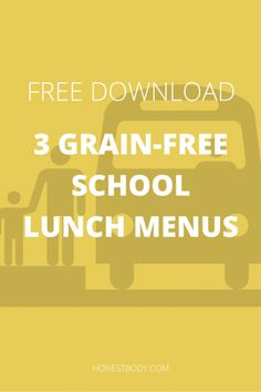 3 Grain Free School Lunch Menus - Honest Body - GAPS Diet and Nutritional Therapy Healthy Lunches For Work, Cold Lunches, School Lunch Menu, School Lunches, Skinny Lunch, Lunch Box Recipes, Lunch Ideas, Gaps Diet, Kids Nutrition