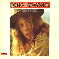 John Mayall Empty Rooms